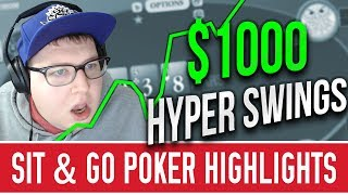 $1000 HYPER SIT AND GO SESSION