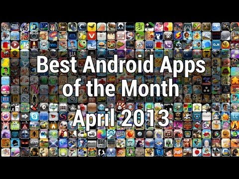 The Best New Apps of the Month : April 2013