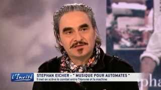 """Stephan Eicher : """"Les automates s"""