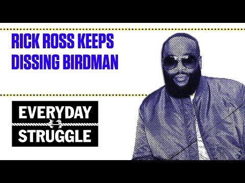 Rick Ross Keeps Dissing Birdman | Everyday Struggle
