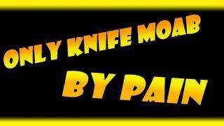 MW3: Only Knife Moab - La leggenda del coltello!