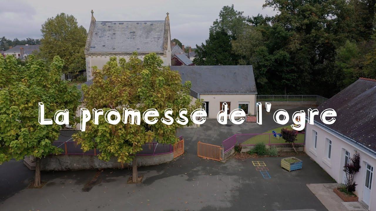 École Saint Joseph - La Promesse de l'Ogre