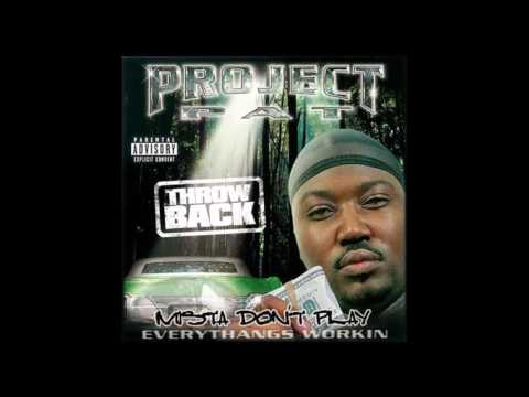 Mista Don't Play: Throwback by Project Pat [Full Album]
