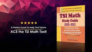 Book Trailer: TSI Math Study Guide 2020 - 2021: A Comprehensive Review and Step-By-Step Guide
