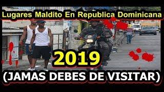 5 Lugares Maldito En Republica Dominicana (JAMAS DEBES DE VISITAR)