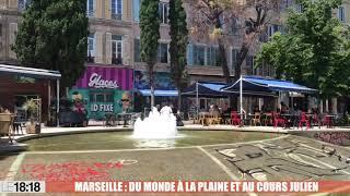 Marseille : du monde à Notre-Dame-du-Mont, la Plaine et au cours Julien
