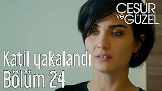 Cesur ve Güzel 24. Bölüm - Katil Yakalandı