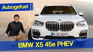 New BMW X5 Plugin-Hybrid REVIEW 2020 X5 45e - Autogefuel