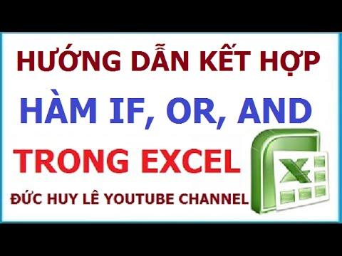 Hướng dẫn kết hợp hàm If, Or, And trong Excel