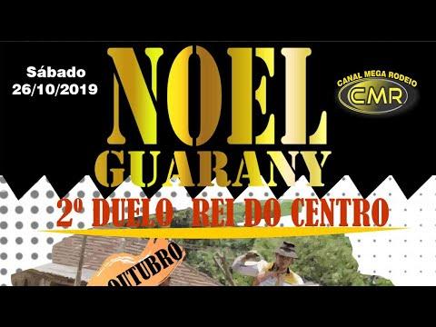 2º Duelo Rei do Centro – DTG Noel Guarany – Santa Maria-RS - Sábado  26/10/2019