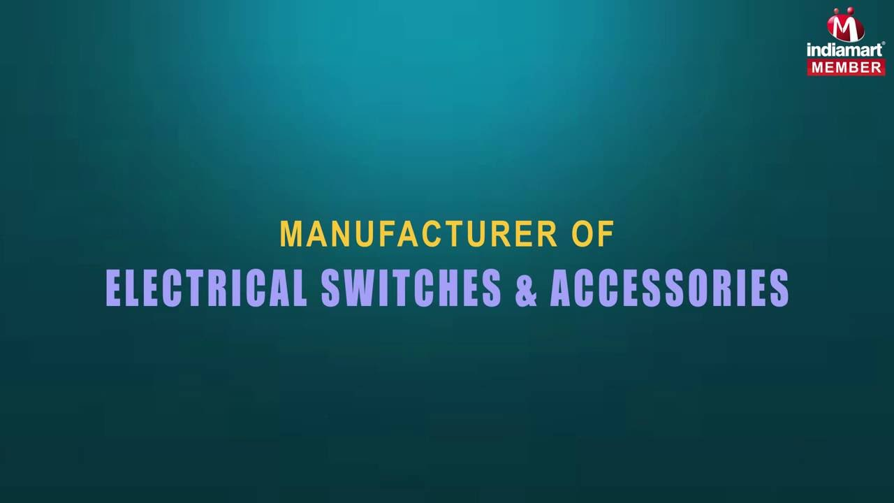 Electrical Switches & Accessories by Elleys\' Industries (I) Pvt. Ltd ...