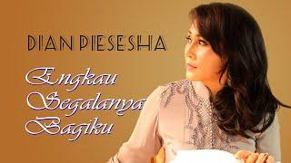 Download lagu Dian Piesesha - Engkau Segalanya Bagiku