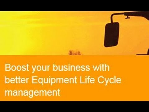 Boost your business with better Equipment Life Cycle management