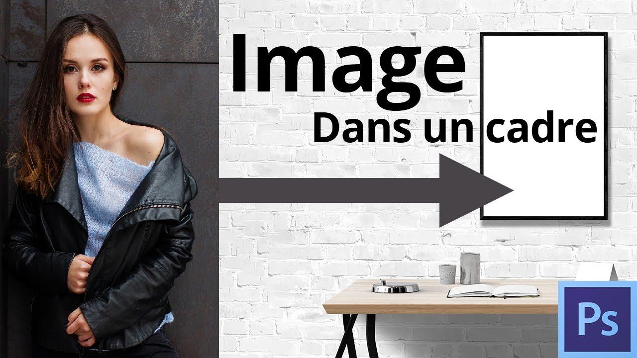 Image Pour Mettre Dans Un Cadre 3 méthodes pour mettre une image dans un cadre (photoshop cc)