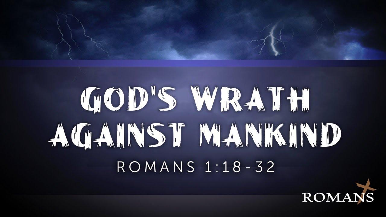 6/13/2021 (9:00) - Romans: Gods Wrath Against Mankind