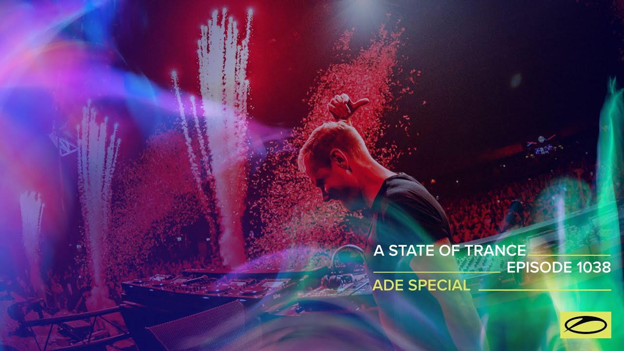 Download A State Of Trance Episode 1038 - @Amsterdam Dance Event Special (@A State Of Trance)
