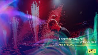 A State Of Trance Episode 1038 - @Amsterdam Dance Event Special (@A State Of Trance)