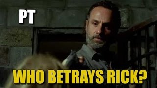 The Walking Dead Season 7 Episode 16 Who Betrays Rick? Discussion & Spoilers TWD 716