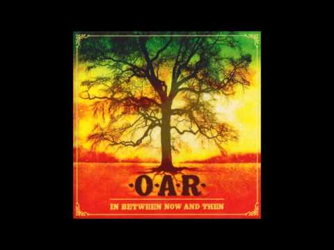 O.A.R. - Right On Time