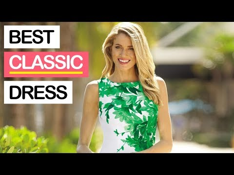 10 Best Spring and Summer Dresses for Women 2018 | Best Classic Sweet Hot Gorgeous Outfit Lookbook