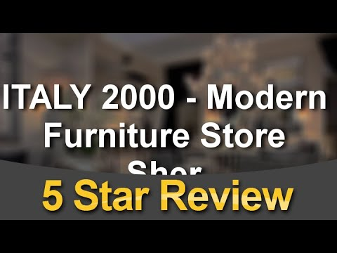 ITALY 2000   Modern Furniture Store Sherman Oaks Terrific 5 Star Review By  Stacey F.