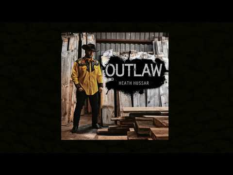 HEATH HUSSAR - OUTLAW (Official Lyric Video)