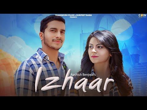 izhaar-:-aashish-benjwal-(official-song)-latest-punjabi-songs-2019-|-teamwork-filmz