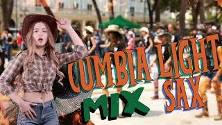 Cumbia LIght MIX SAX EDITION Agosto 2021