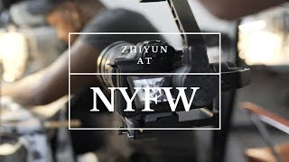 The Fusion of Technology and Fashion | Zhiyun @ New York Fashion Week 2018 | LaQuan Smith
