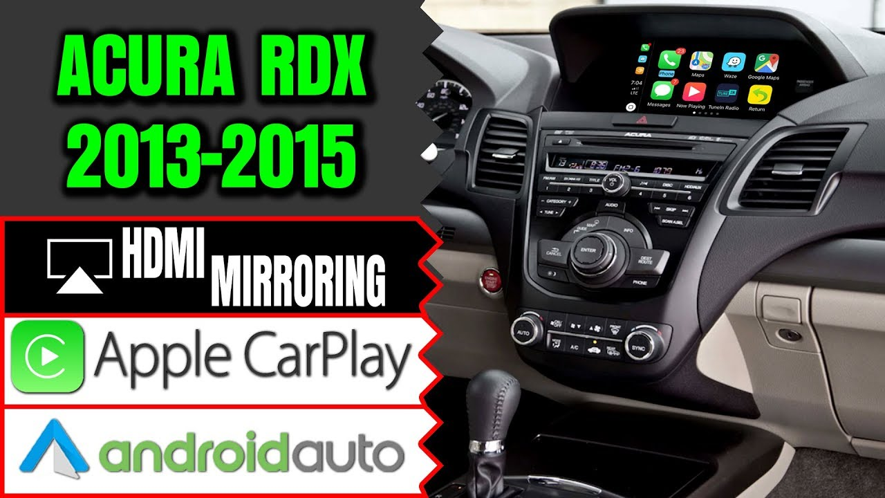 acura rdx 2013 2014 navtool navigation video interface youtube