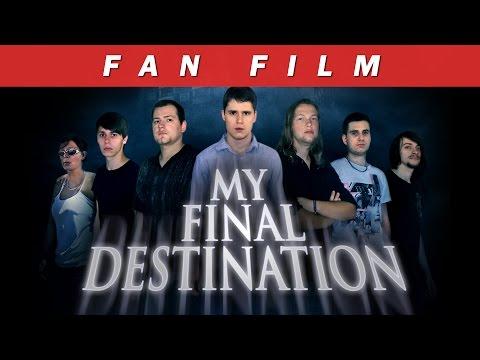 """""""My Final Destination"""" - Fan movie / German"""