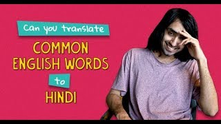 Can You Translate Common English Words To Hindi? | Ft. Rohit & Akshay | Ok Tested