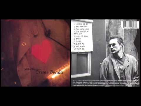MIKE WARREN - Crime Benda (Full Album)