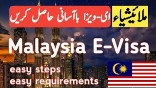 How to | Get | Malaysia | E-Visa | With | Easy | Steps | And | Requirements |