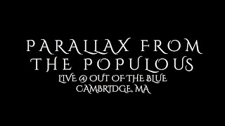 Parallax From The Poplous Live @ the Out Of The Blue 9-6-15
