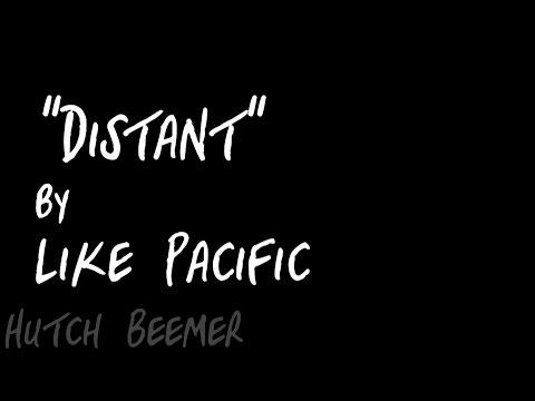 Like Pacific - Distant Lyrics