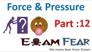 Physics Force & Pressure Part 12 (Questions) Class 8  VIII