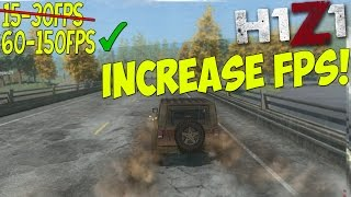 H1Z1: Dramatically increase performance / FPS with any setup