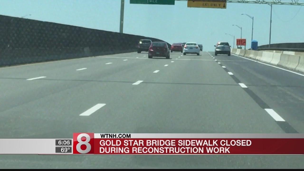 Gold Star Bridge sidewalk closed during reconstruction work