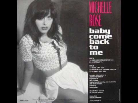 Michelle Rose - Baby Come Back To Me (Ciao Ciao Mix)