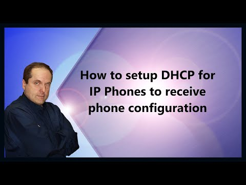 How to setup DHCP for IP Phones to receive phone configuration