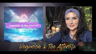 #Veganism & The #Afterlife - Private Group topic discussion