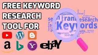 Best free keyword research tool for SEO | Amazon Ebay YouTube Bing Yahoo Google keywords research