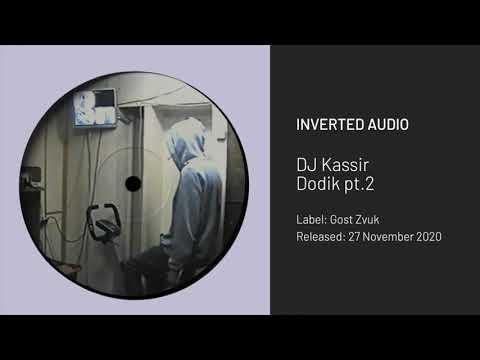 DJ Kassir - Dodik pt.2 [Gost Zvuk]