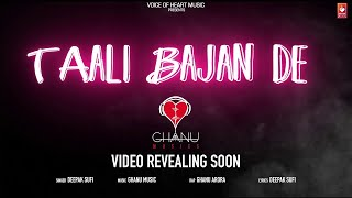 Taali Bajan De ( Audio ) | Ghanu Music | Latest Haryanvi Songs Haryanavi 2018 | VOHM