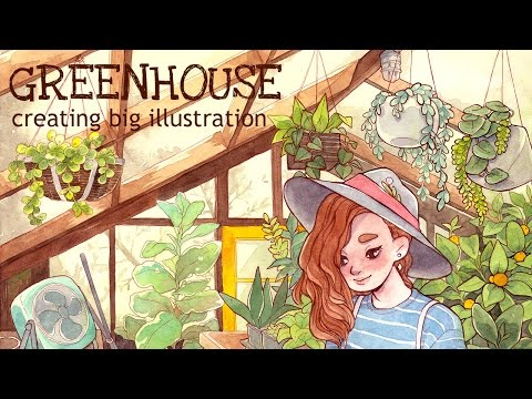 "Creating big illustration  || Watercolor drawing ""GREENHOUSE"""