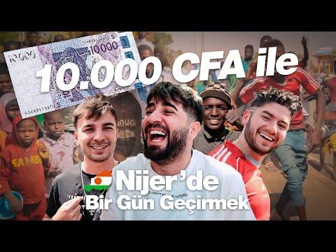 NİJER'DE 10.000 CFA İLE BİR GÜN GEÇİRMEK!