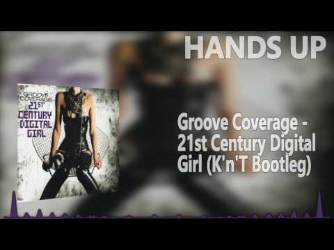 Groove Coverage - 21st Century Digital Girl (K'n'T Bootleg Mix)