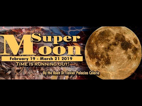 Super Moon February 19 2019 Live Broadcast - Kehila Gozo y Paz