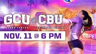 GCU Women's Volleyball vs California Baptist November 11, 2019